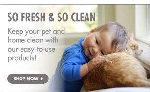 Keep your pet and home clean with our products.