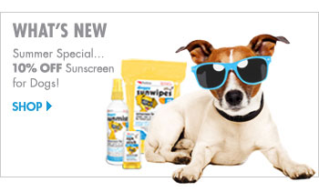 What's New - Summer Special... 10% Off Sunscreen for Dogs!